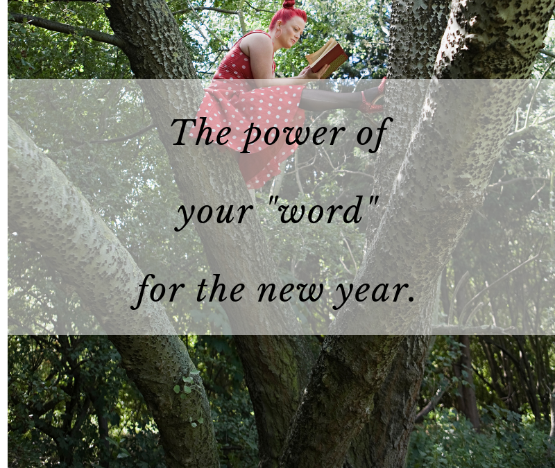 """The power of your """"word"""" for the new year."""