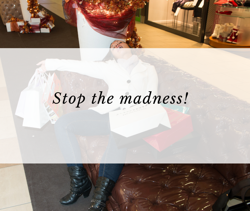 Stop the madness!