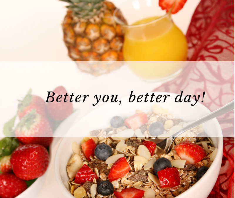 Better you, better day!