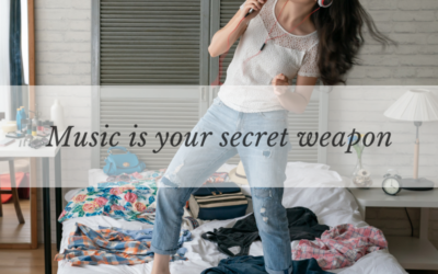 Music is your secret weapon.